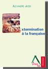 Extermination à la française
