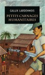 Petits carnages humanitaires