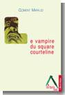 Le vampire du square Courteline