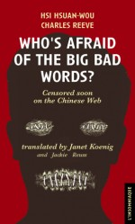 Who's Afraid of the Big bad Words?
