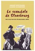 Le scandale de Strasbourg mis à nu par ses  célibataires, même